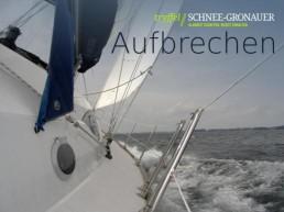 Aufbrechen (Motiv Segelboot)